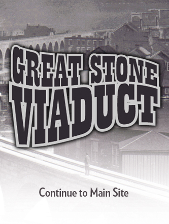 Great Stone Viaduct Historical Education Society